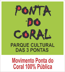 Em defesa da Ponta do Coral, Ponta do Lessa e Ponta do Goulart